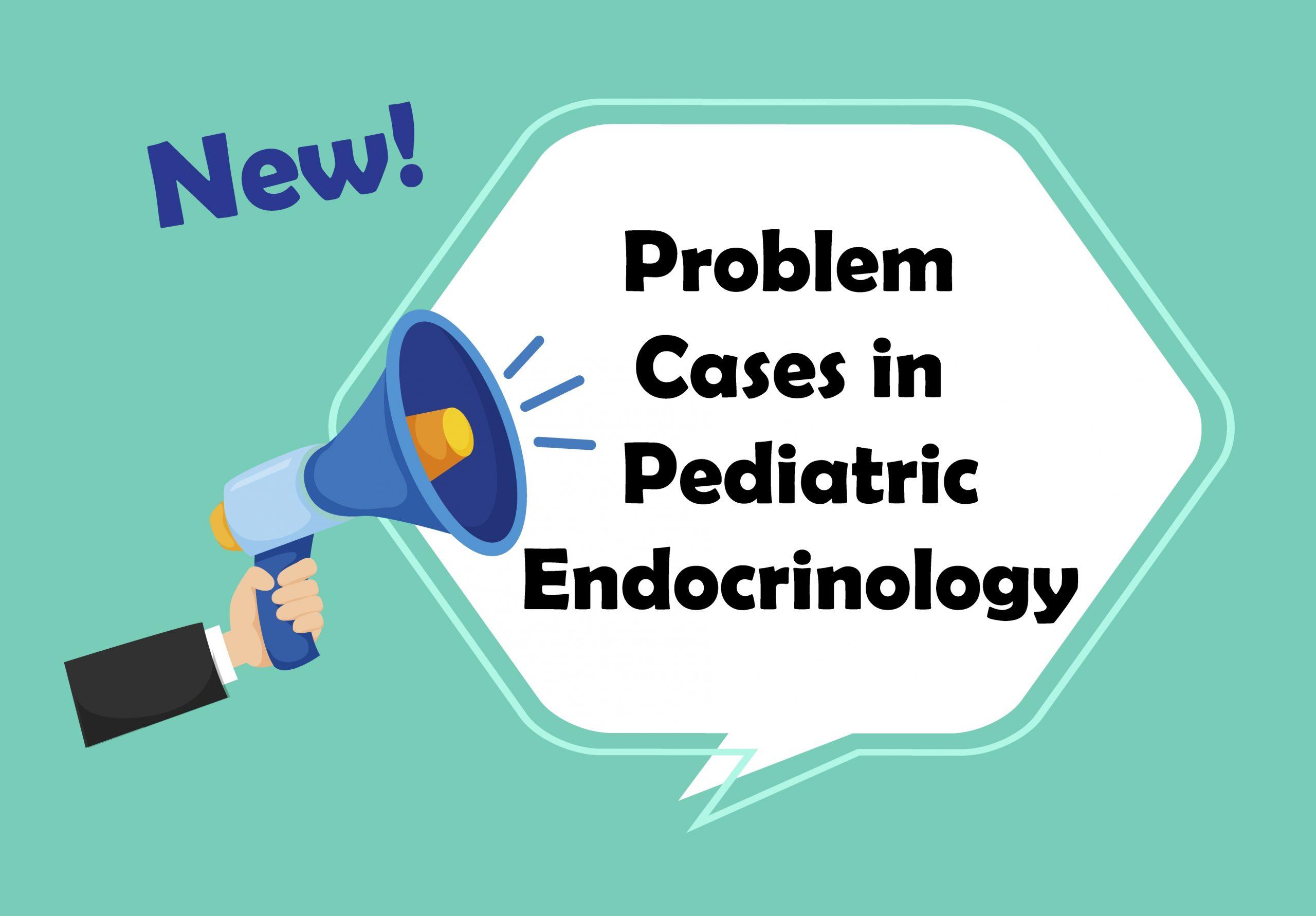 กิจกรรมใหม่ Problem Cases in Pediatric Endocrinology เริ่ม 18 กันยายน 2563