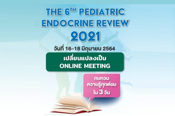 The 6th Pediatric Endocrine Review 2021