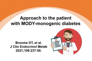 Approach to the patient with MODY-monogenic diabetes