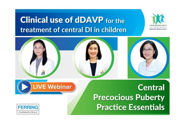 Clinical use of dDAVP for the treatment of central DI in children & Central precocious puberty practice essentials