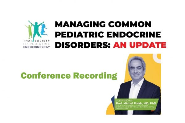 """Conference Recording """"Managing Common Pediatric Endocrine Disorders: An Update"""""""